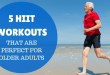5-hiit-workouts-that-are-perfect-for-older-adults