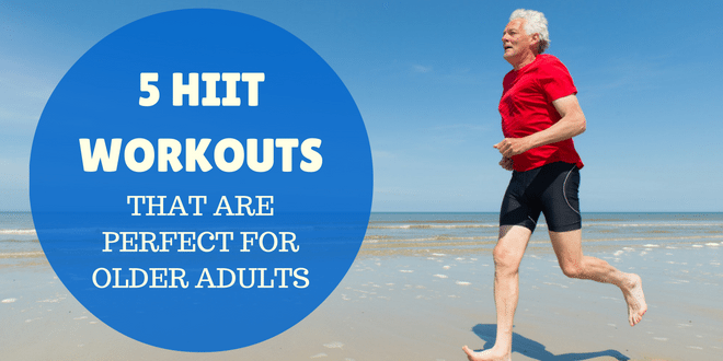 5 HIIT Workouts That Are Perfect for Older Adults