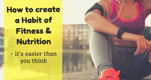 how-to-create-a-habit-of-fitness-and-nutrition