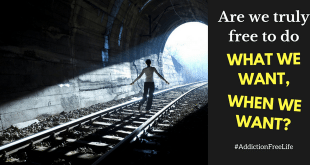 are-we-free-to-do-what-we-want-when-we-want-addictionfreelife