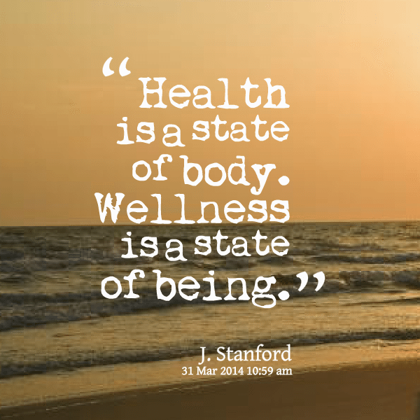 wellness-is-a-state-of-being-quote