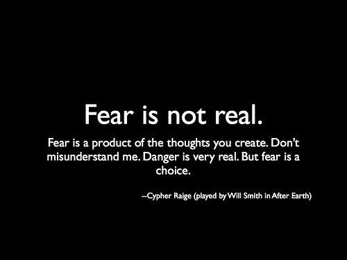 fear-is-not-real-quote