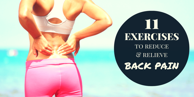 11 Exercises You Can Do To Relieve Lower Back Pain