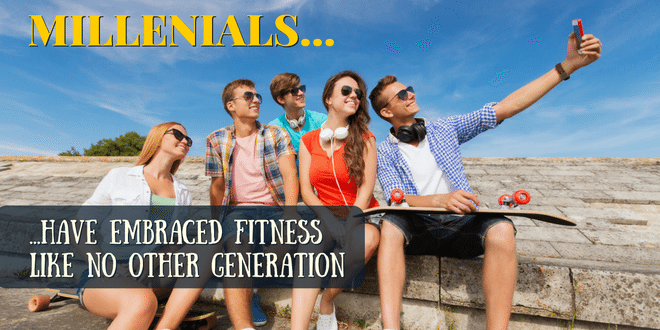 Millennials have embraced fitness like no other generation