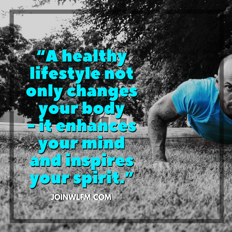 a healthy lifestyle inspires greatness in your life