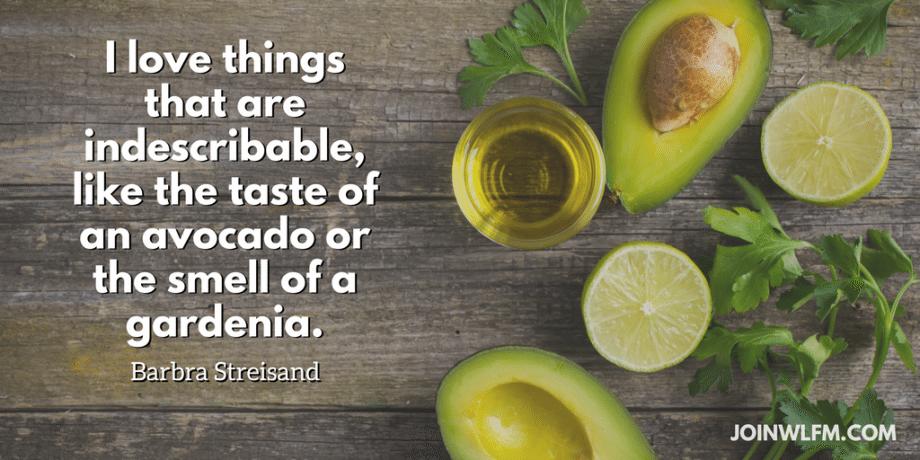 i love things like avocados