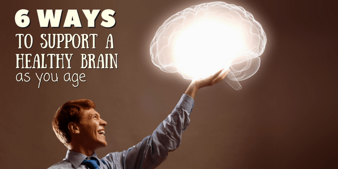 6 ways to support a healthy brain as you age