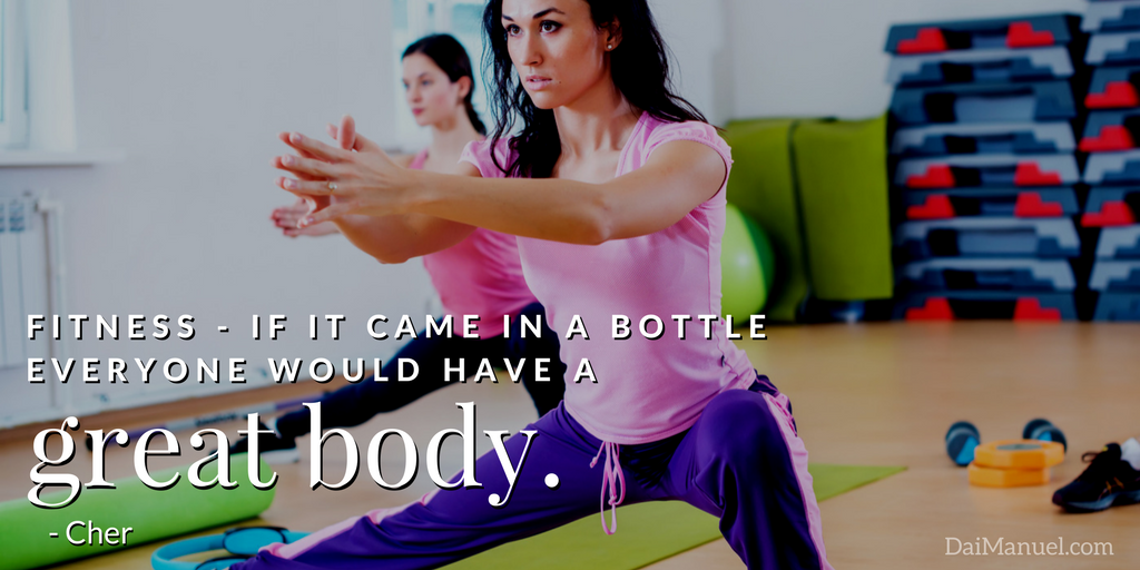 if fitness came in a bottle everyone would be fit
