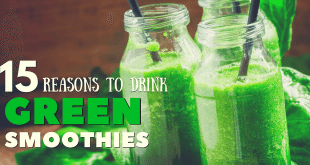 15 reasons to drink green smoothies