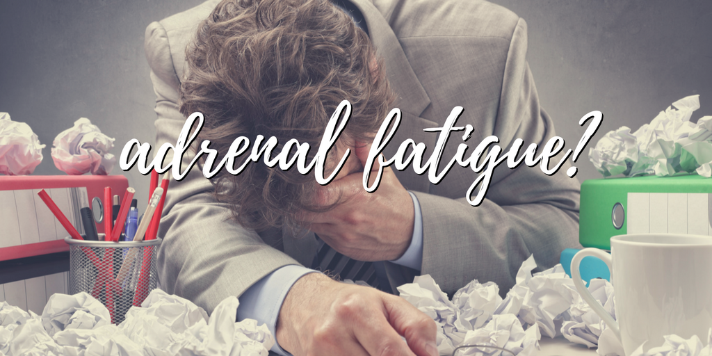 Do you have adrenal fatigue? Here's the symptoms