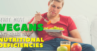 what vegans need to know about nutrition deficiencies
