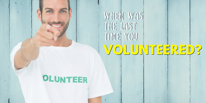 When was the Last Time You Gifted Your Time and Volunteered
