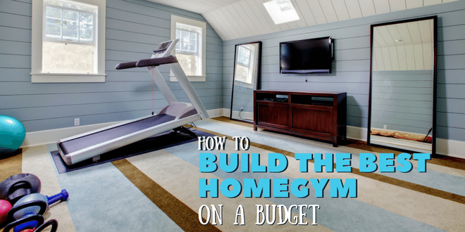 How to build the ultimate home gym on a budget for Building a house on a budget