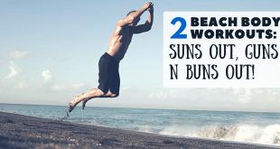 Suns out guns out buns out beach workout