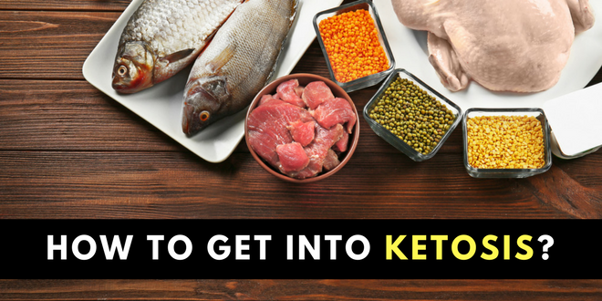 How to get into ketosis?