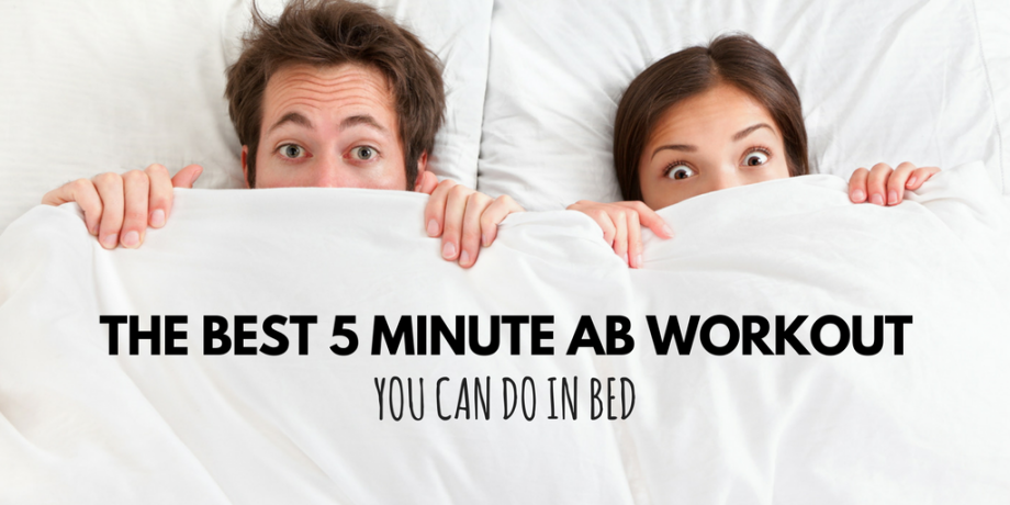 the best 5 minute ab workout you can do in bed. Black Bedroom Furniture Sets. Home Design Ideas