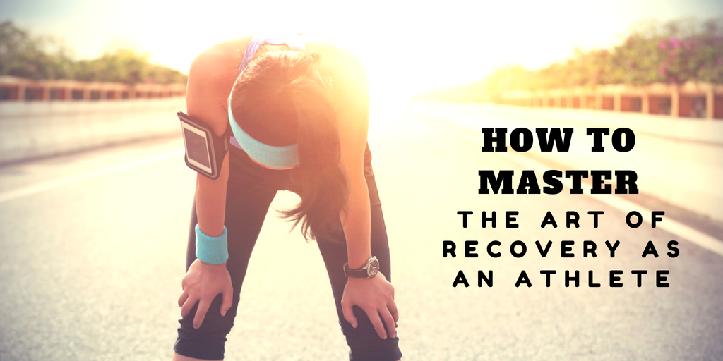 how to master the art of recovery as an athlete