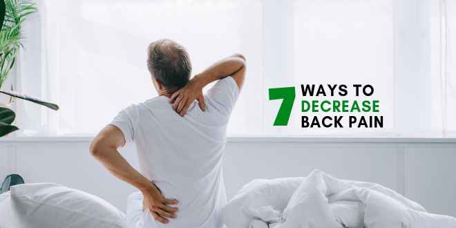 7 Things You Can Do to Decrease Back Pain