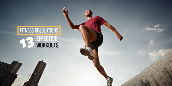 13 Effective Workouts to Crush Your Fitness Resolutions