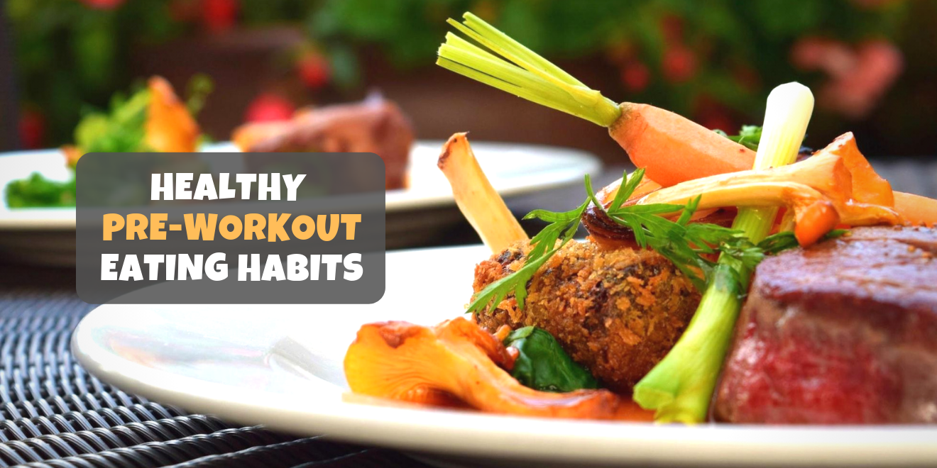 Healthy Pre-Workout Eating Habits