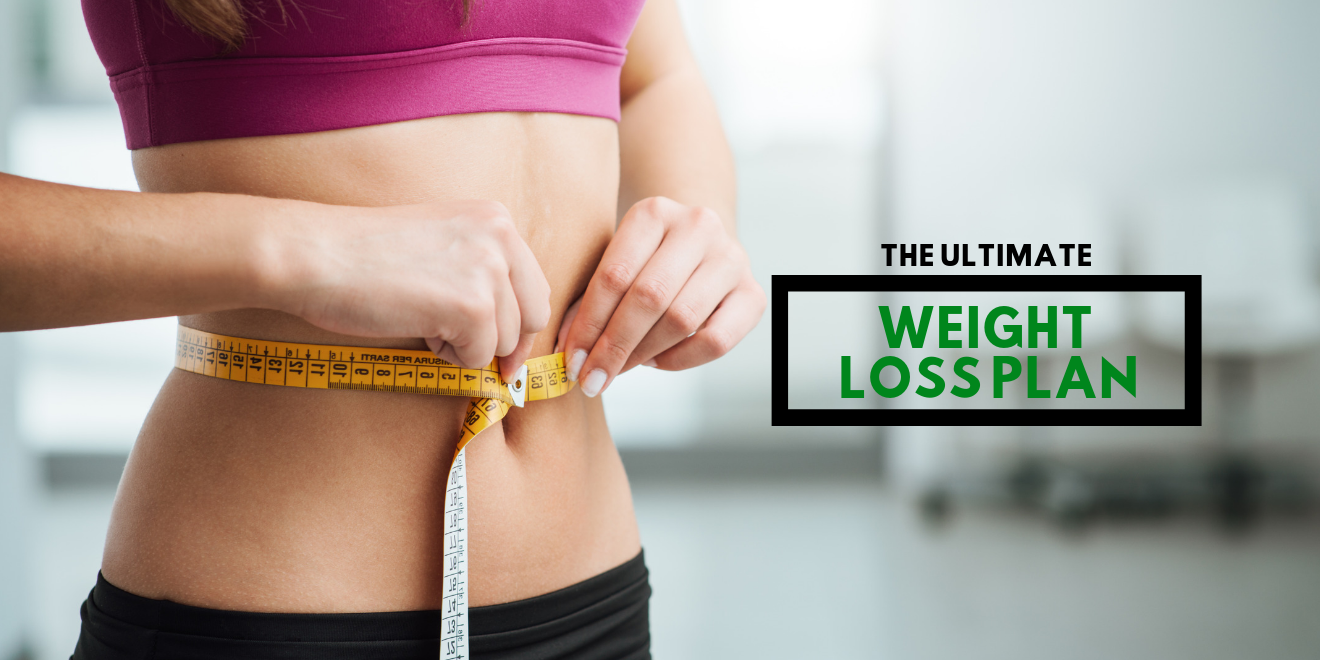 The Perfect Weight Loss Plan to Your Dream Body
