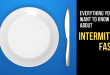 everything you need to know about Intermittent fasting IF