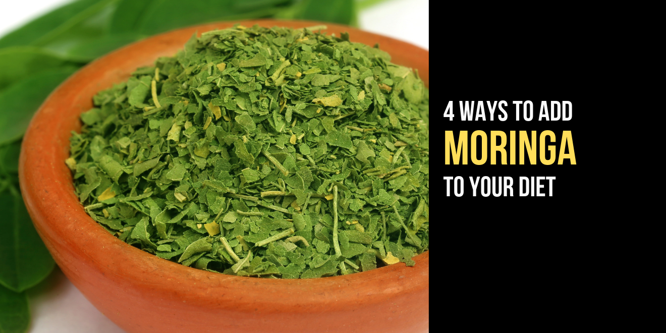 4 ways to add moringa to your diet