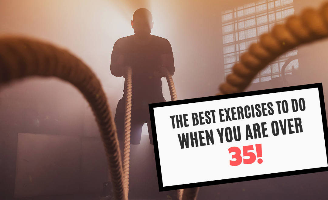 The Best Exercises to do When You Are Over 35