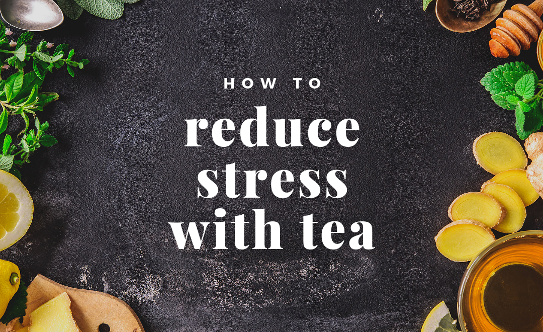 This is How Drinking Tea Can Relieve Stress and Anxiety