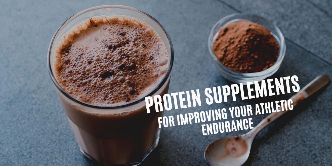 Protein Supplements For Improving Your Athletic Endurance