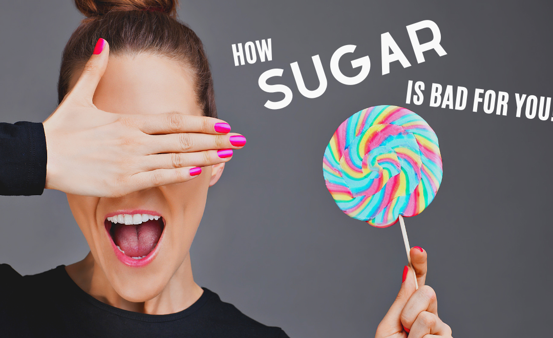The Complete Guide to How Sugar is Bad for You
