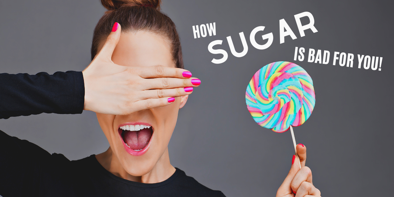 find out why and how sugar is bad for you