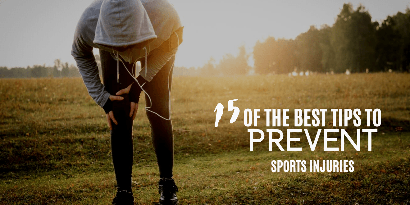 15 of the Best Tips to Avoid Sports Related Injuries