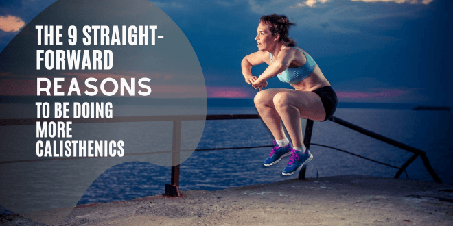 9 reasons to do more bodyweight exercises