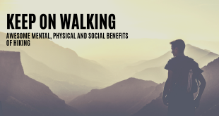 Keep on Walking Awesome Mental Physical and Social Benefits of Hiking