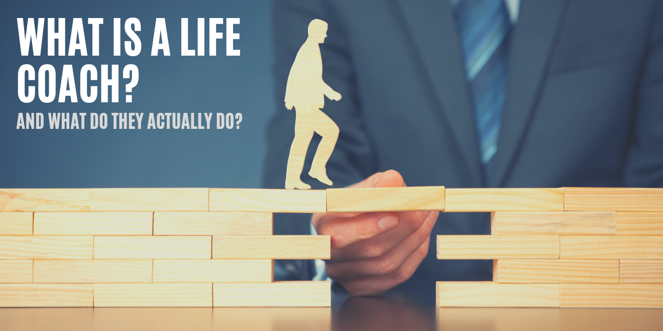 What is a life coach? And what do they actually do?