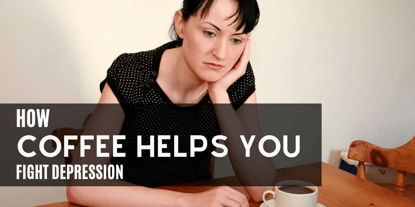 How Coffee Helps You Fight Depression