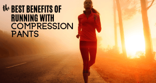 The Best Benefits of Running with Compression Pants