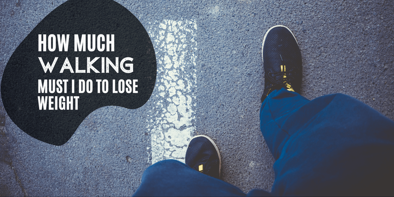 How Much Walking Do You Need to Do to Drop Weight