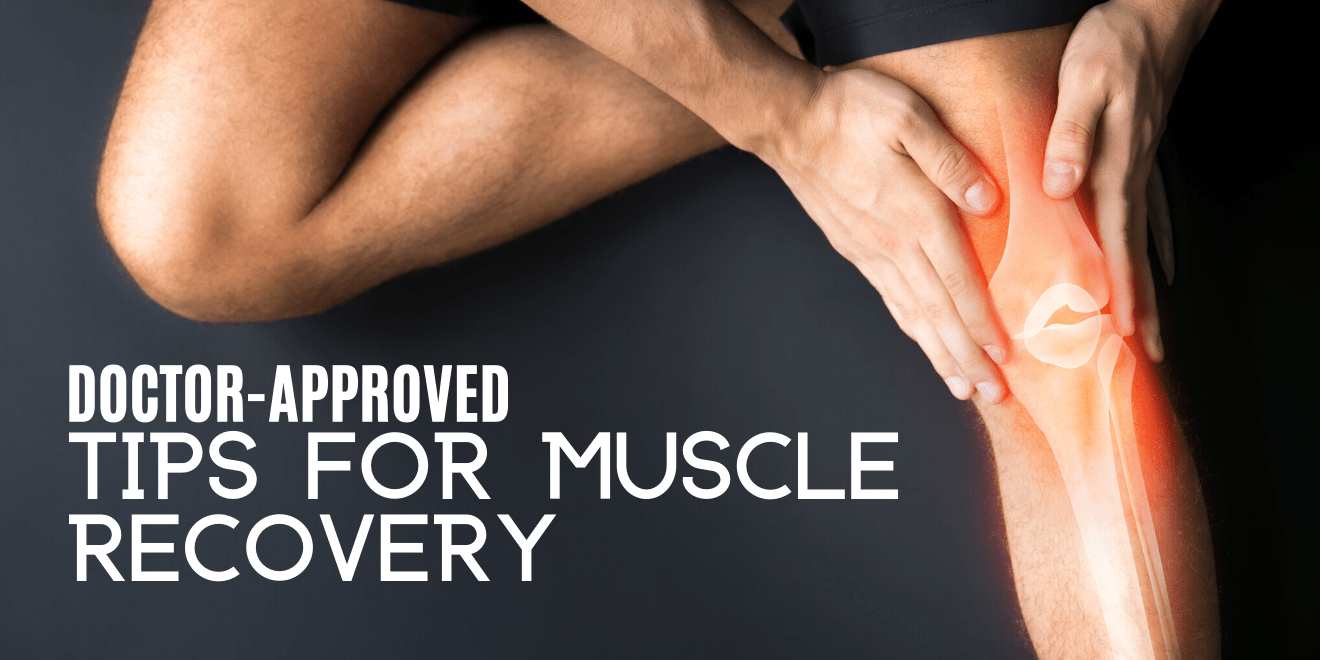 Simple Doctor Approved Tips for Faster Muscle Injury Recovery