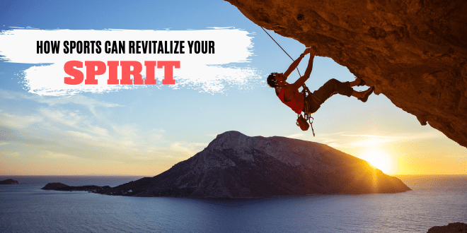 Getting Fit As An Adult Here's How Sport Can Revitalize Your Spirit