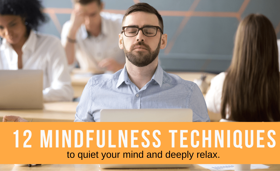 12 Mindfulness Techniques to be as Chill as a Buddha