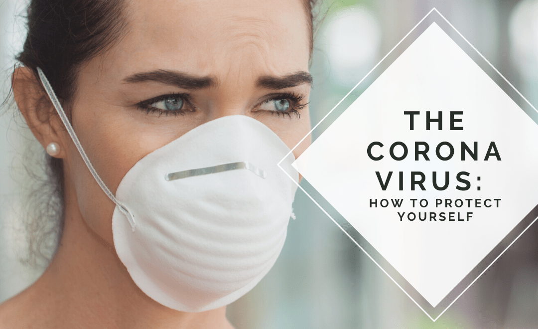 the corona virus how to protect yourself