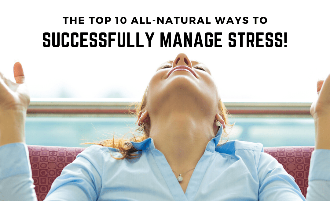 100% Safe and Legal Strategies for Managing Stress