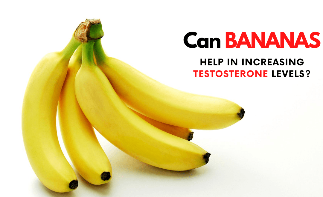 Can Bananas Help in Increasing Testosterone Level?