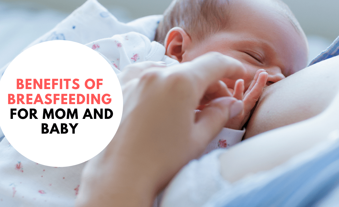 Benefits of Breastfeeding for Both Mum and Baby