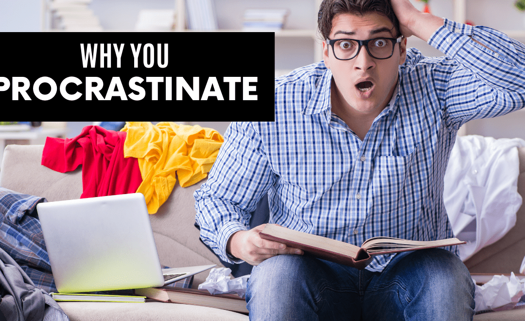 The Science of Procrastination: What Causes It and How to Beat It