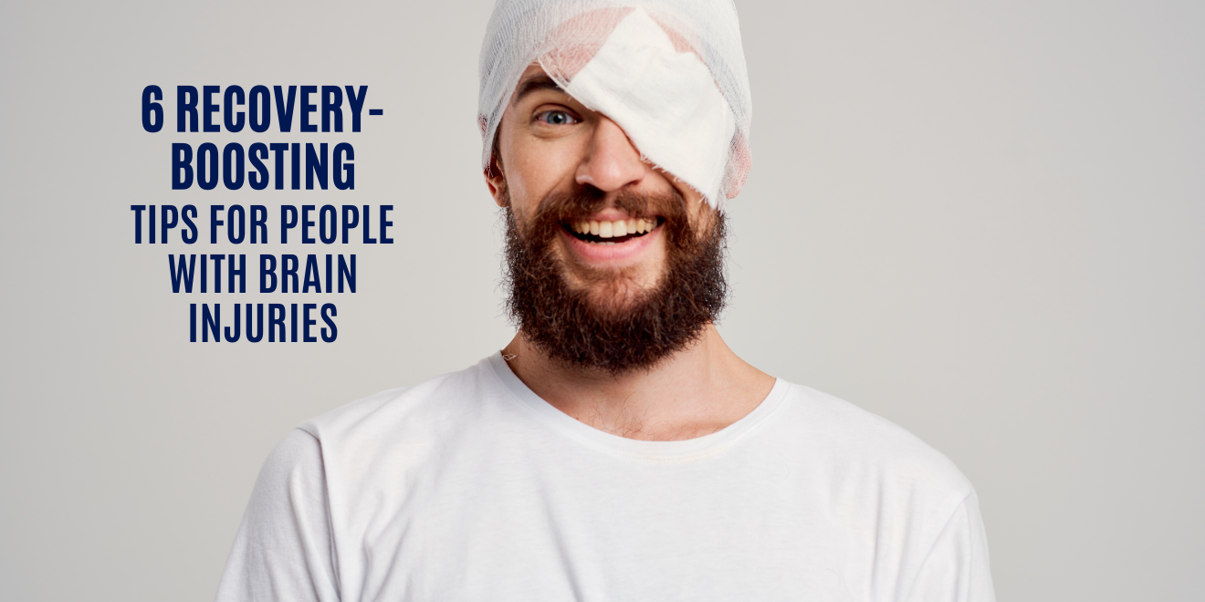 6 Recovery-Boosting Tips for People with Brain Injuries