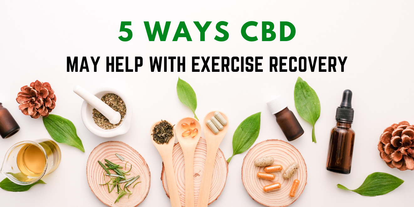 5 Ways CBD May Help with Exercise Recovery