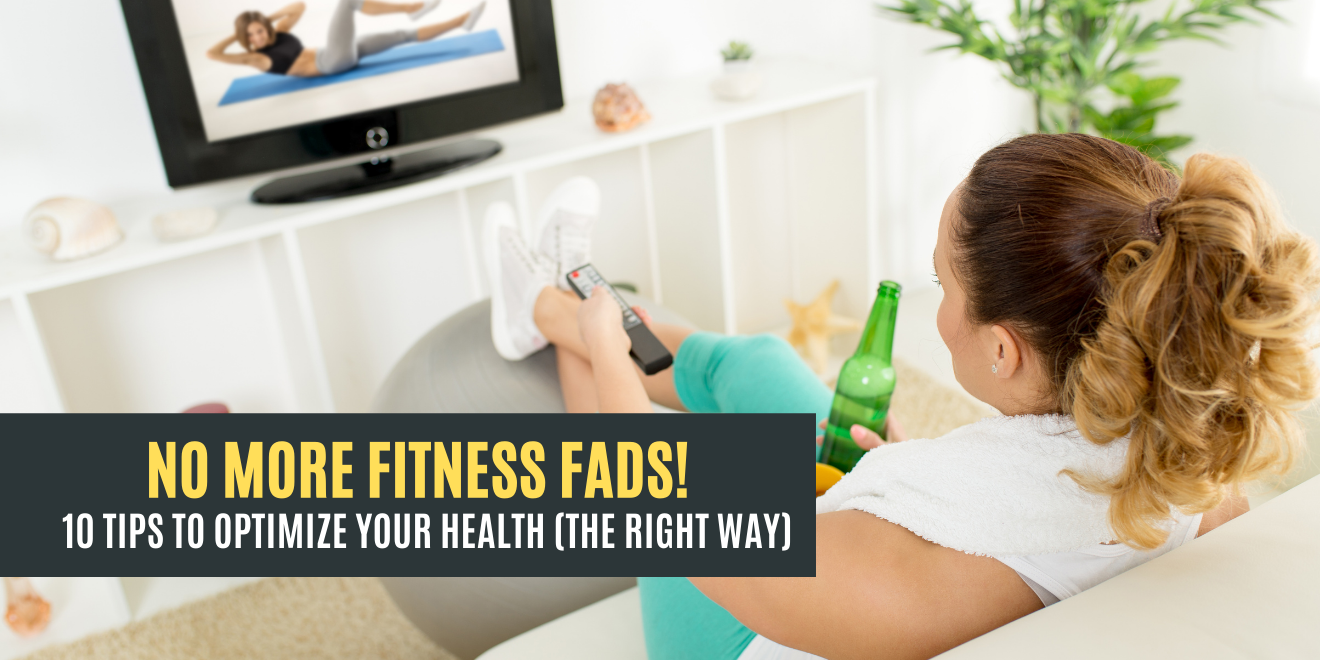 Fitness Fads Do Not Work but these Habits Do